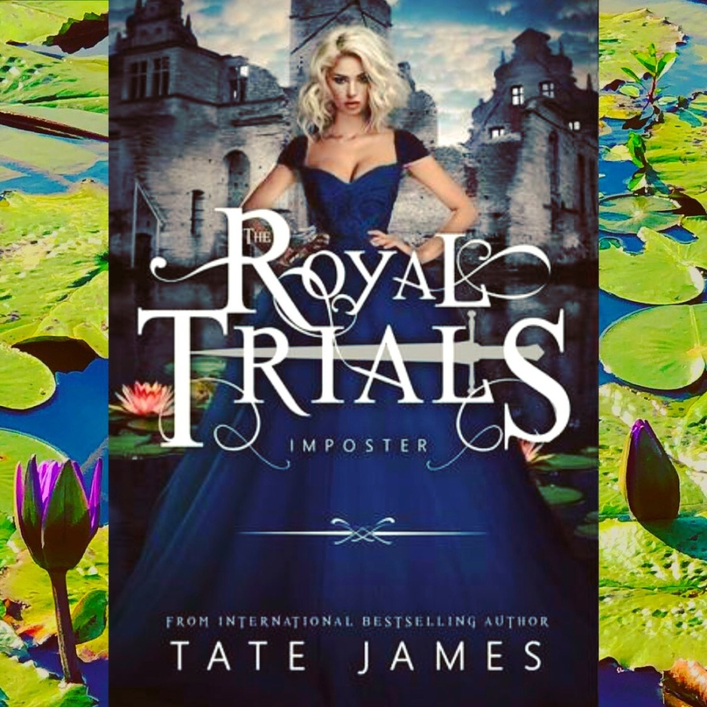 Imposter (The Royal Trials Book 1) By Tate James